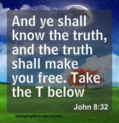 And Ye shall Know The Truth And The Truth Shall Make
