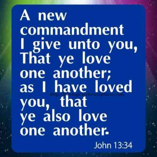A New Commandment I Give Unto You John 13-34