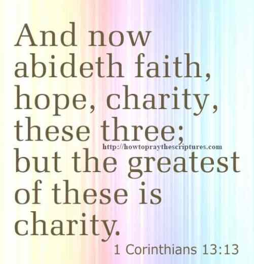 And Now Abideth Faith 1 Corinthians 13-13