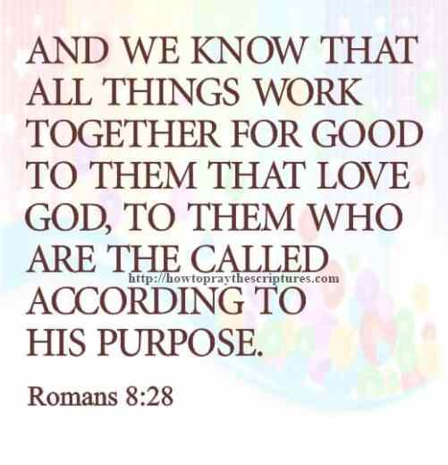 And We Know That All Things Romans 8-28