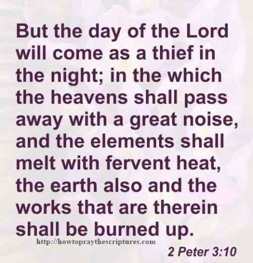But The Day Of The Lord Will Come 2 Peter 3-10