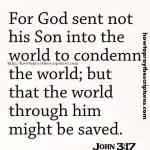 For God Sent Not His Son Into The World John 3-17