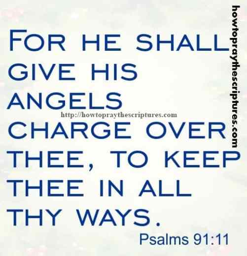 For He Shall Give His Angels Charge Psalms 91-11