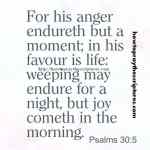 For His Anger Endureth But A Moment Psalms 30-5