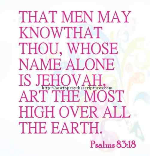 That Men May Know That Thou Psalms 83-18