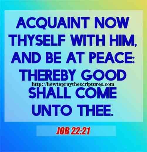 Acquaint Now Thyself With Him Job 22-21