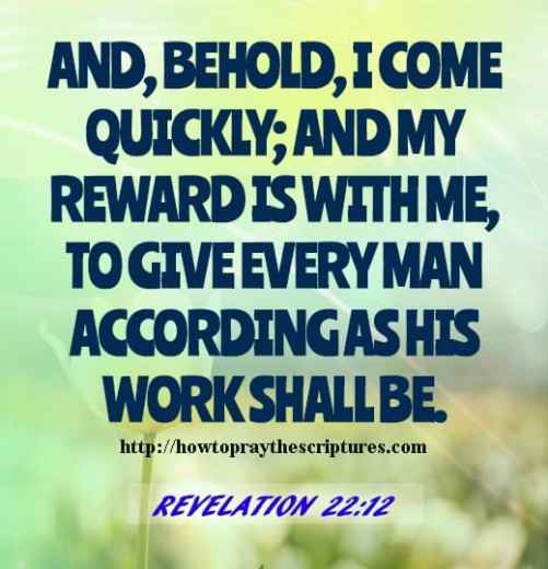 And Behold I Come Quickly Revelation 22-12