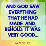 And God Saw Every Thing That He Had Made Genesis 1-31
