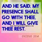 And He Said My Presence Shall Go With Exodus 33-14
