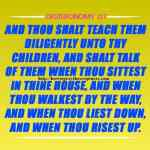 And Thou Shalt Teach Them Diligently Deuteronomy 6-7