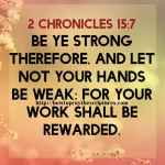 Be Ye Strong Therefore 2 Chronicles 15-7