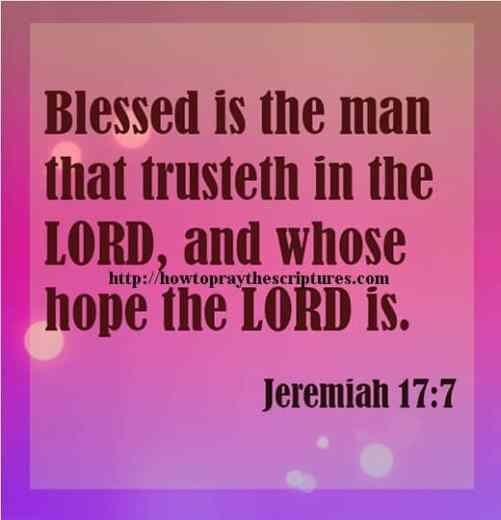 Blessed Is The Man That Trusteth Jeremiah 17-7
