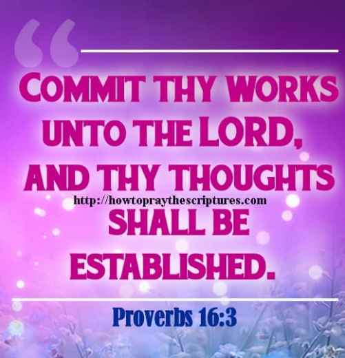 Commit Thy Works Unto The LORD Proverbs 16-3