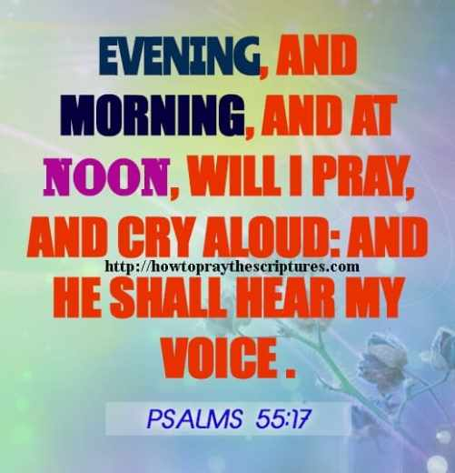 Evening And Morning And At Noon Will I Pray