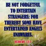 Be Not Forgetful To Entertain Strangers Hebrews 13-2