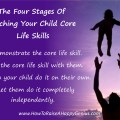 The Four Stages of Teaching Your Child Core Life Skills