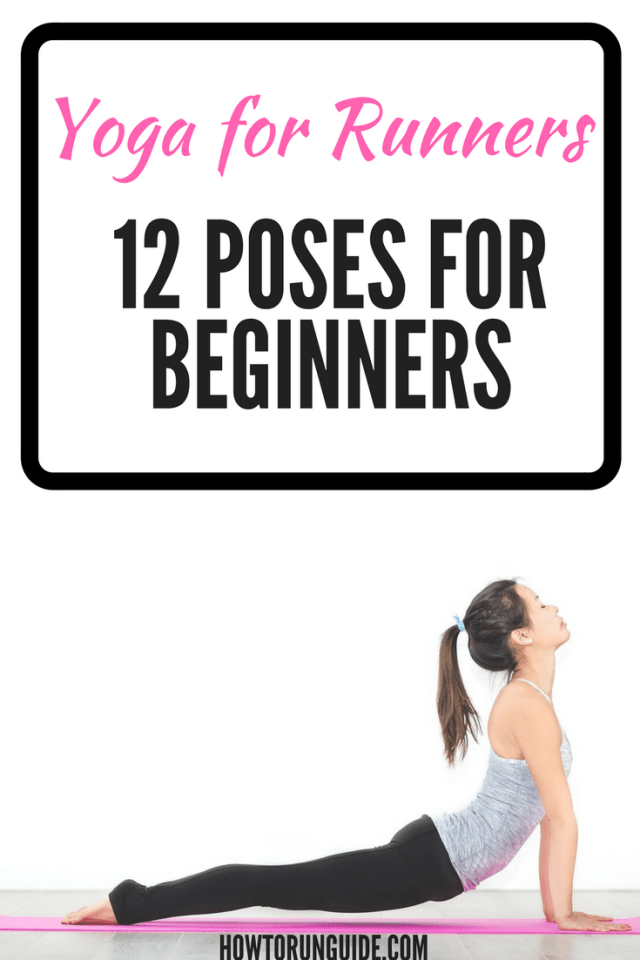 Yoga for Runners - 12 Poses for Beginners