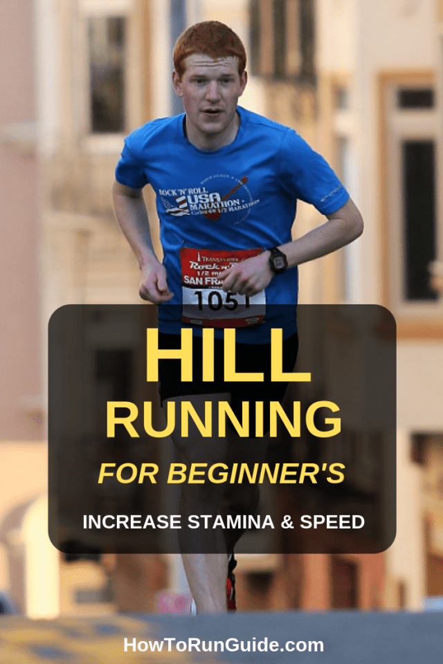 A hill running guide for runners who are new to speed work. Learn how to get faster and increase endurance without injuries. Hills for beginners, let's go!