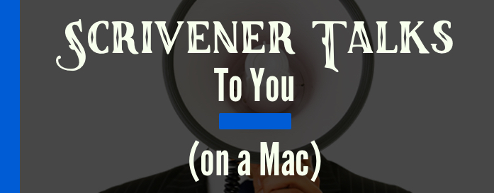 Scrivener Reads My Writing on a Mac