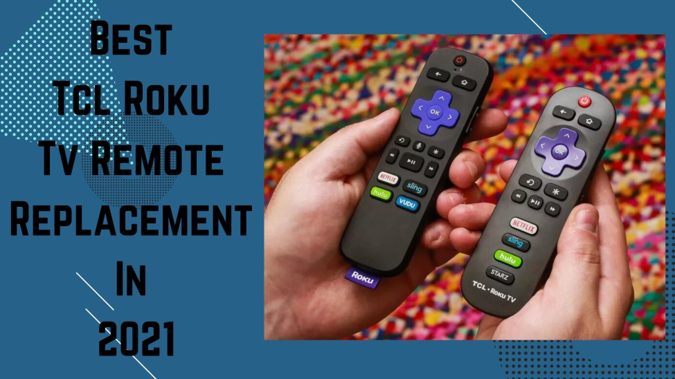 tcl roku tv remote replacement