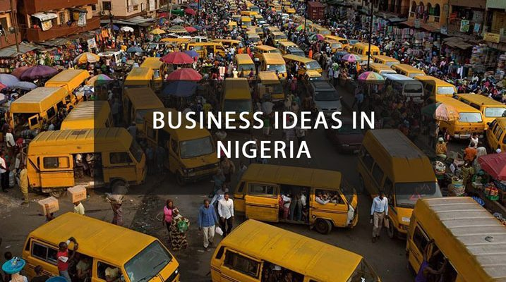 TOP 9 HOT BUSINESS IDEAS IN NIGERIA