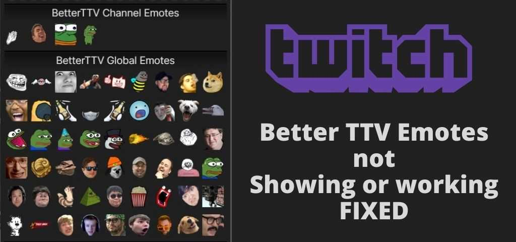 Better twitch tv emotes not showing