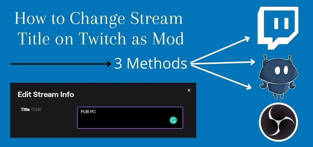 How to change stream title on twitch as mod