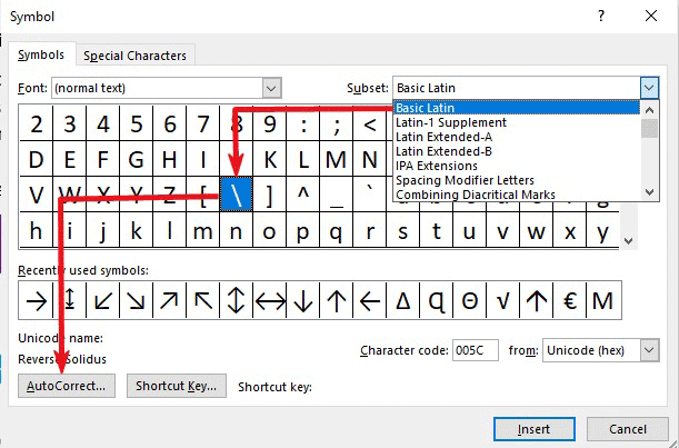 Select the backslash and hit on the AutoCorrect button
