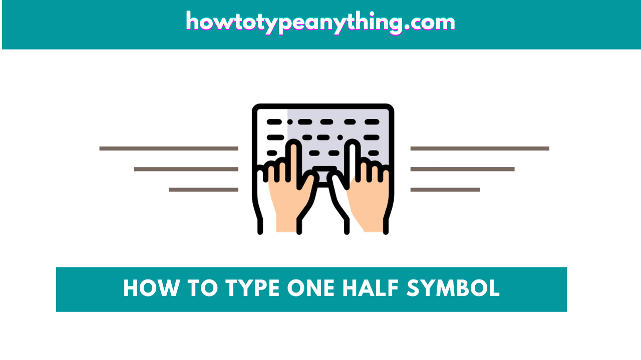 How to type Fraction One-Half (30/30) Symbol in Word - How to Type