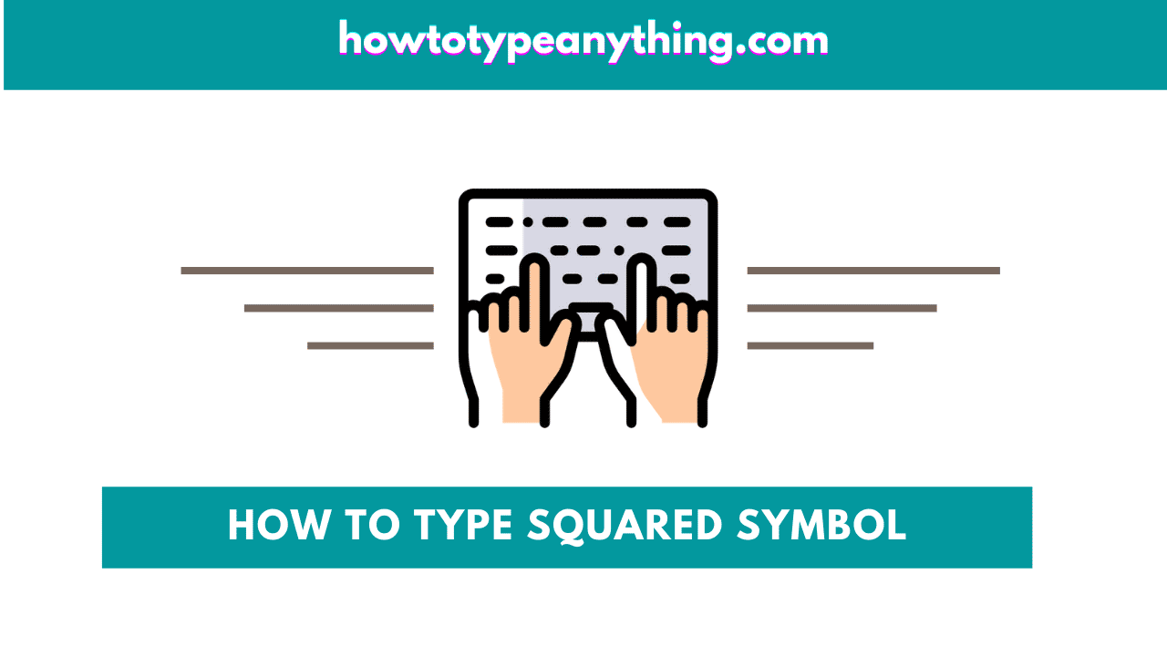 How to type ² Squared symbol in Word/Excel (on Keyboard) - How to