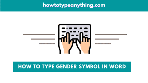 How to type Gender Symbols in Word