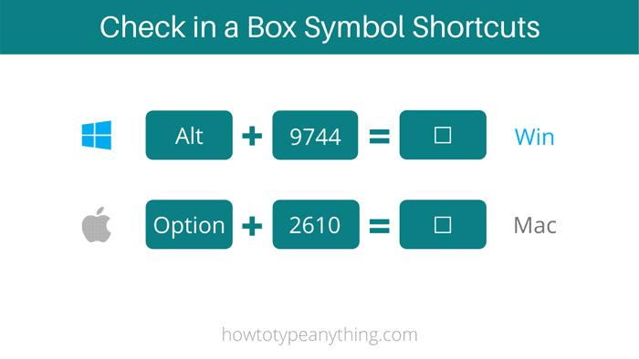 empty ballot box or checkbox shortcuts for both Windows and Mac