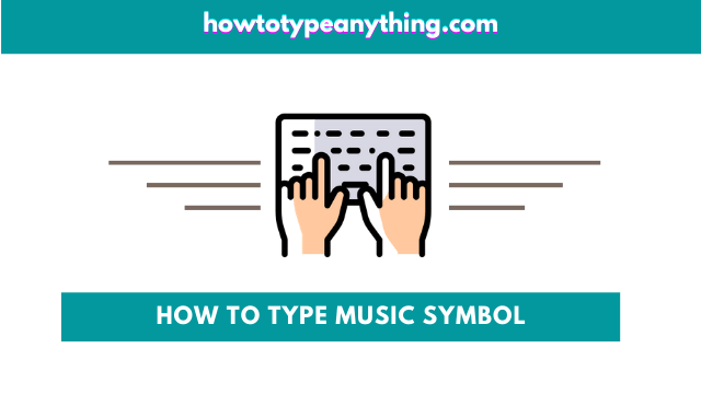 how to type music symbol in Word on Keyboard