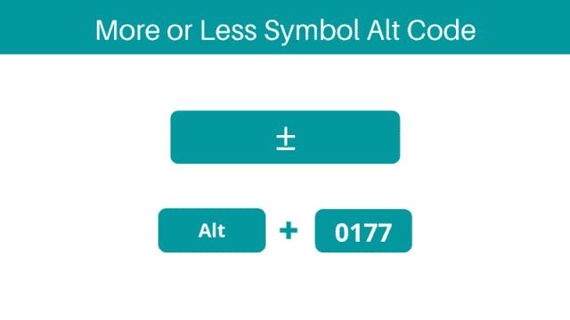 More or Less symbol alt code