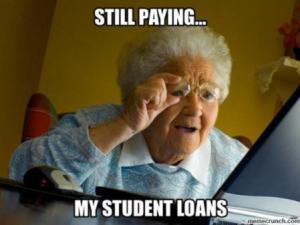 Still paying...my student loans