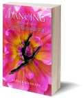 Dancing With Your Story From The Inside Out, Arielle Giordano
