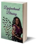 Dysfunctional Blessing, Shante Richardson