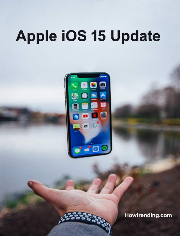 List of Apple devices Support New IOS 15 iPadOS 15 update