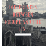 Differences Between Europe and the U.S.