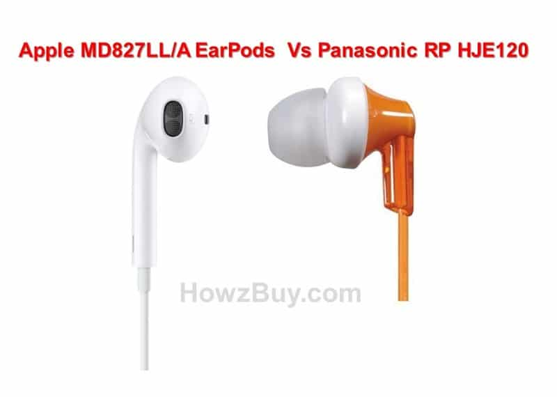 Panasonic RP HJE120 Vs Apple MD827LLA EarPods Comparison