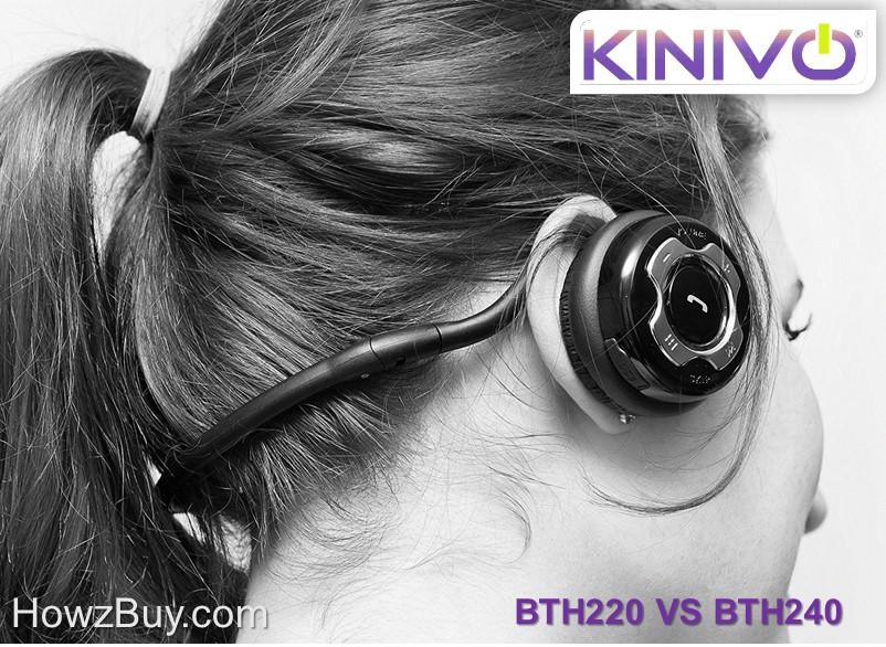Kinivo BTH220 vs BTH240 Headphone Compare