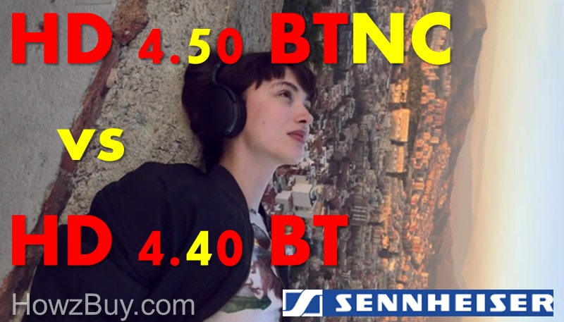 Sennheiser HD 4.40BT vs HD 4.50BTNC Comparison
