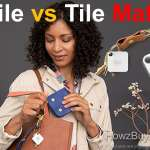 Tile Vs Tile Mate (Upgrade) What's New ?