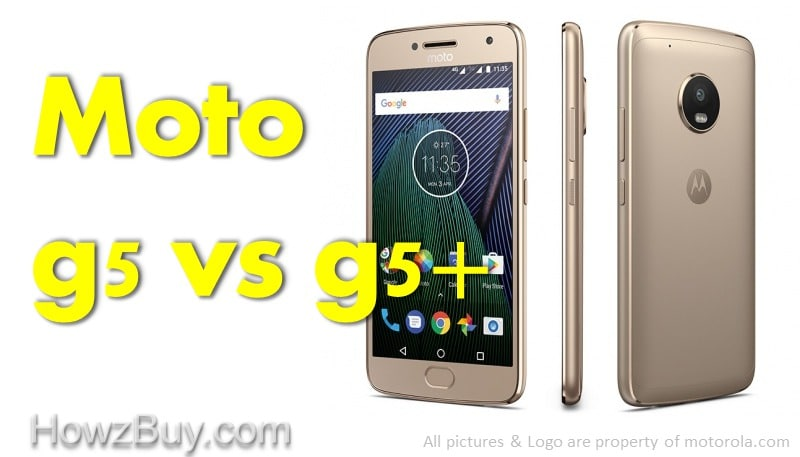 Moto G5 vs Moto G5 Plus Review & Comparison
