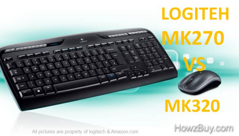 Logitech MK270 VS MK320 Wireless Desktop Keyboard and Mouse Combo Comparison & Review