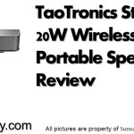 TaoTronics Stereo 20W Wireless Portable Speaker Review