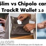 Tile Slim vs Chipolo card vs TrackR Wallet 2.0 : Thinnest & Loudest ?