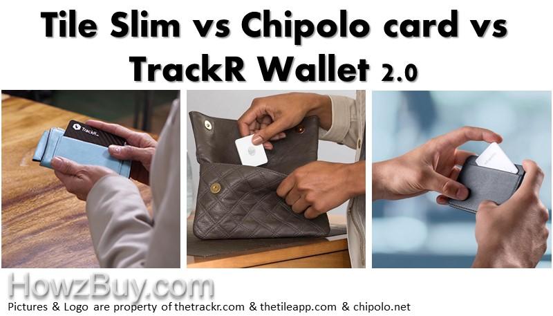 Tile Slim vs Chipolo card vs TrackR Wallet 2.0 wallet finder comparison