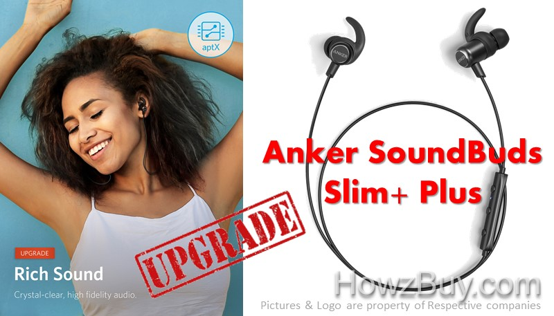Anker SoundBuds Slim vs Slim+ PLUS Upgrade Review