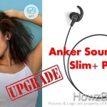 Anker SoundBuds Slim PLUS + Upgrade What's New ?